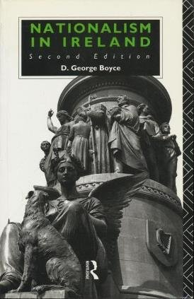David George Boyce Nationalism In Ireland