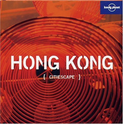 Andrew Burke Lonely Planet Citiescape Hong Kong
