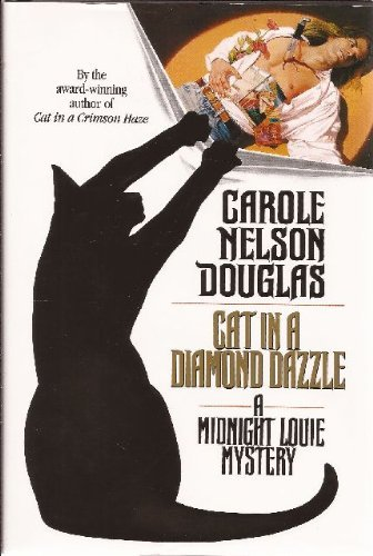 Carole Nelson Douglas Cat In A Diamond Dazzle A Midnight Louie Mystery