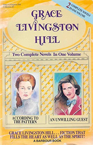 Grace Livingston Hill Grace Livingston Hill Collection