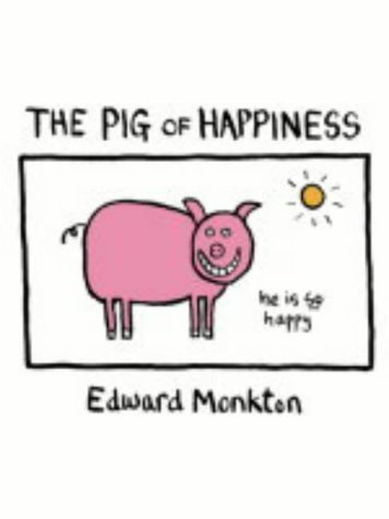 Edward Monkton The Pig Of Happiness