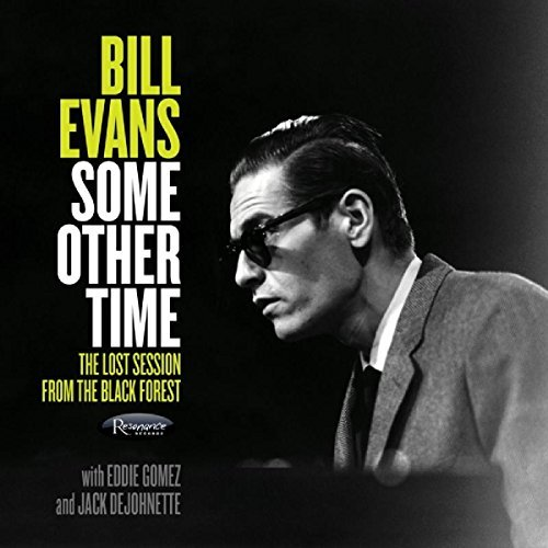 Bill Evans Some Other Time The Lost Sess