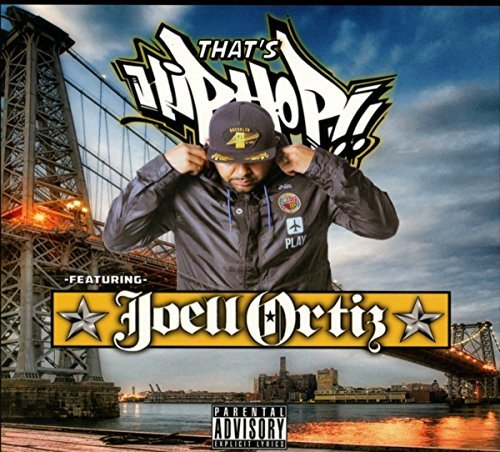 Joell Ortiz That's Hip Hop