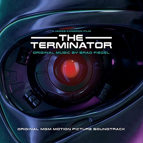 Terminator Soundtrack Music By Brad Fiedel