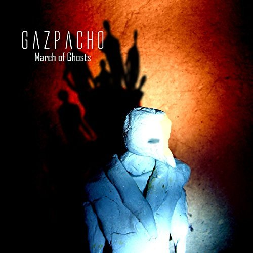 Gazpacho March Of Ghosts