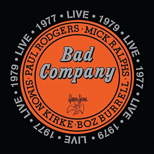 Bad Company Bad Company Live In Concert 1977 & 1979