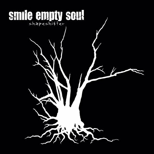 Smile Empty Soul Shapeshifter