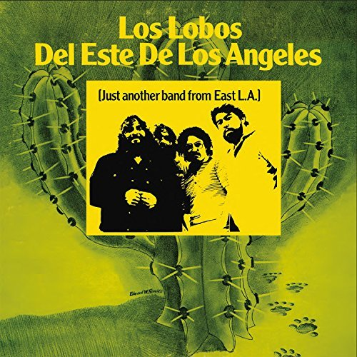 Los Lobos Del Este De Los Angeles Just Another Band From East L.A. Limited Edition Vinyl (500 Copies On Yellow Vinyl)