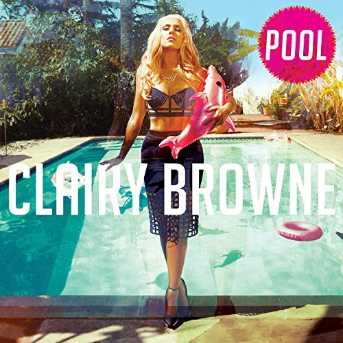 Clairy Browne Pool Explicit Version