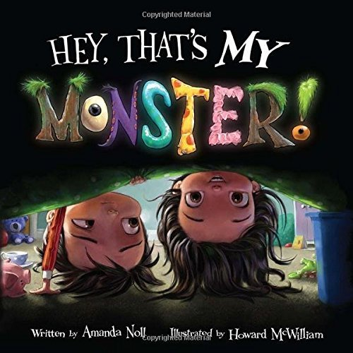 Amanda Noll Hey That's My Monster!