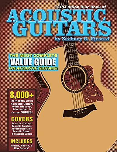 Zachary R. Fjestad Blue Book Of Acoustic Guitars 0015 Edition;revised