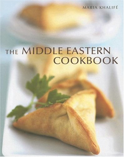 Maria Khalife The Middle Eastern Cookbook