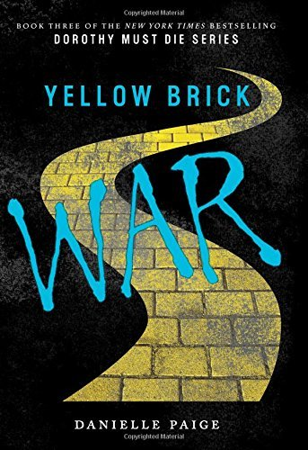 Danielle Paige Yellow Brick War