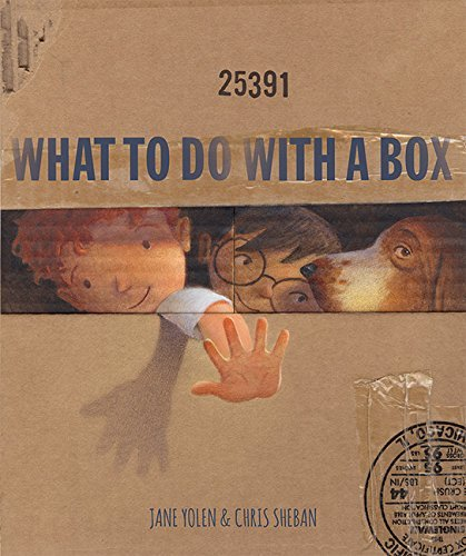 Jane Yolen What To Do With A Box