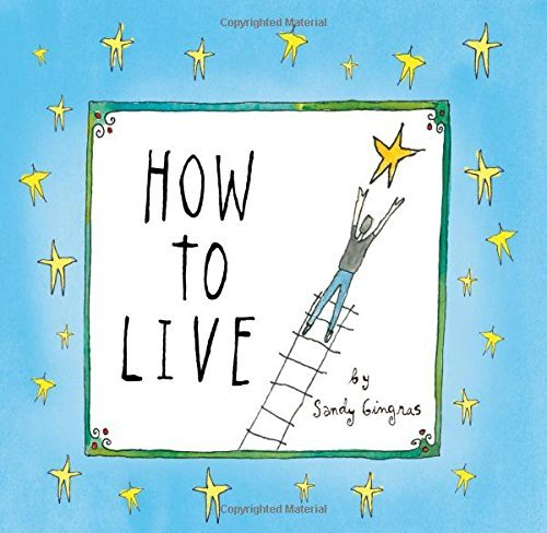 Sandy Gingras How To Live