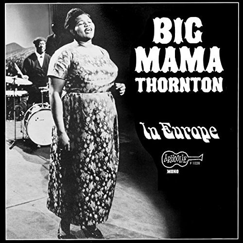 Big Mama Thornton In Europe Lp
