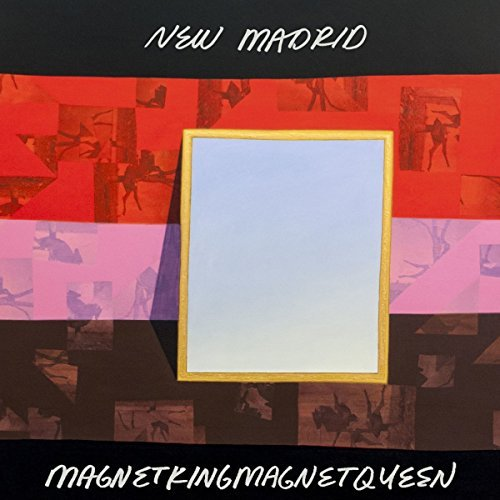 New Madrid Magnetkingmagnetqueen 2lp