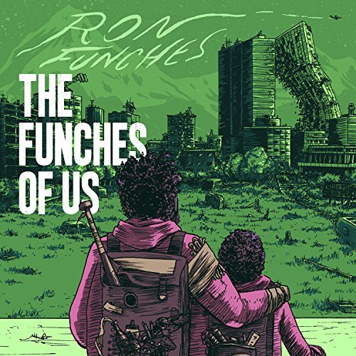 Ron Funches The Funches Of Us Includes Download Card Explicit