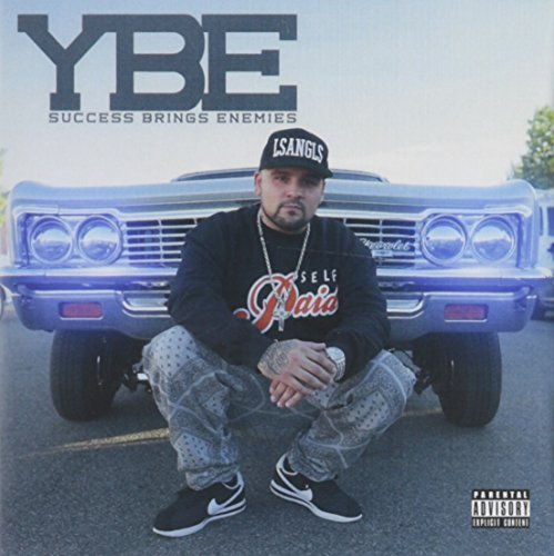 Ybe Success Brings Enemies Explicit Version