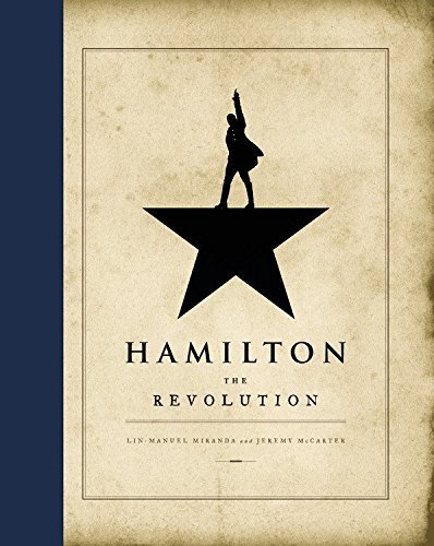 Lin Manuel Miranda Hamilton The Revolution