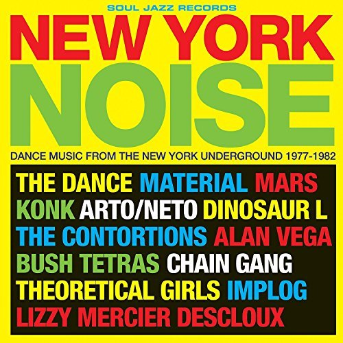 Soul Jazz Records Presents New York Noise