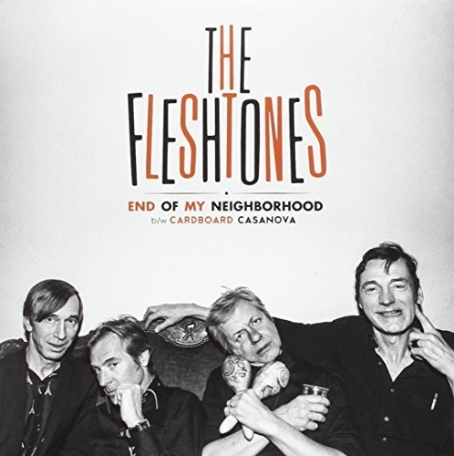 Fleshtones End Of My Neighborhood