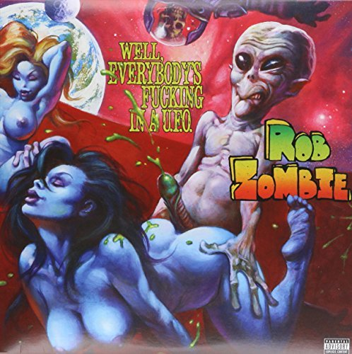 Rob Zombie Well Everybody's Fucking In A