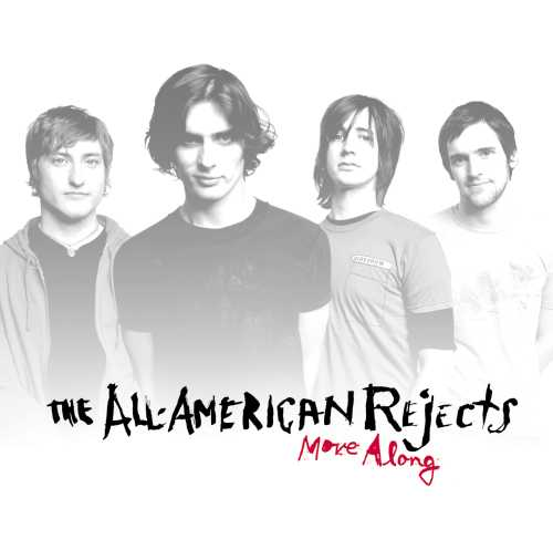 All American Rejects Move Along