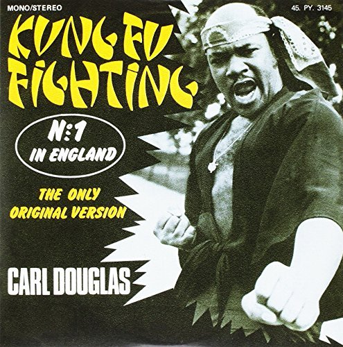 Carl Douglas Kung Fu Fighting