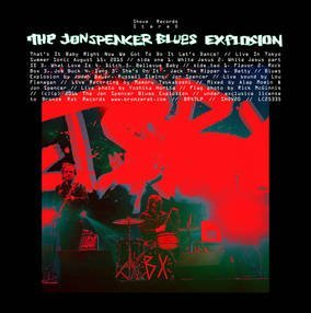 Jon Spencer Blues Explosion That's It Baby Right Now We Go