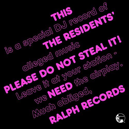 Residents Please Do Not Steal It! Repress Of The Extremely Limited Promo Only 1979 Lp Pressed For College Radio