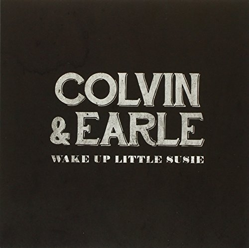 Colvin & Earle Wake Up Little Suzy Babys In