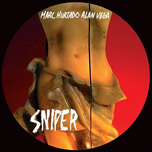 Marc Hurtado & Alan Vega Sniper 2lp