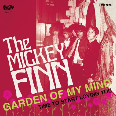 The Mickey Finn Garden Of My Mind Time To Start Loving You