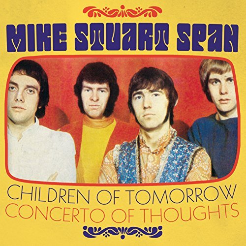 Mike Stuart Span Children Of Tomorrow Concerto Of Thoughts 7""