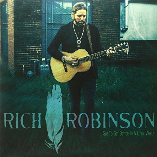 Rich Robinson Got To Get Better In A Little While Clear Vinyl