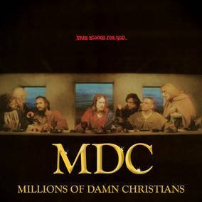 Mdc This Bloods For You Millions