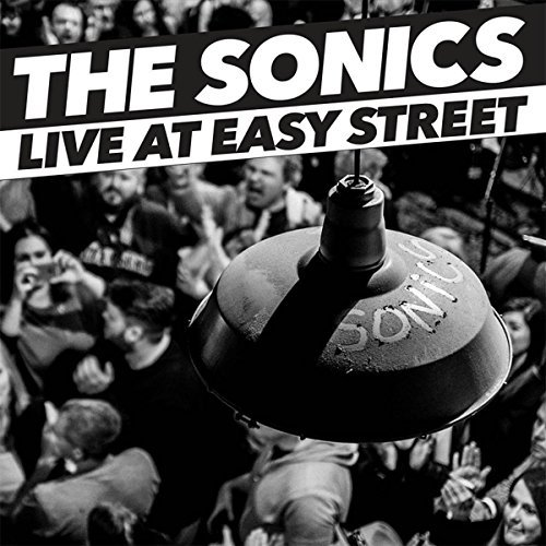 Sonics Live At Easy Street