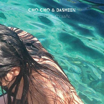 Cho Cho Dasheen Cool Pool Reggae