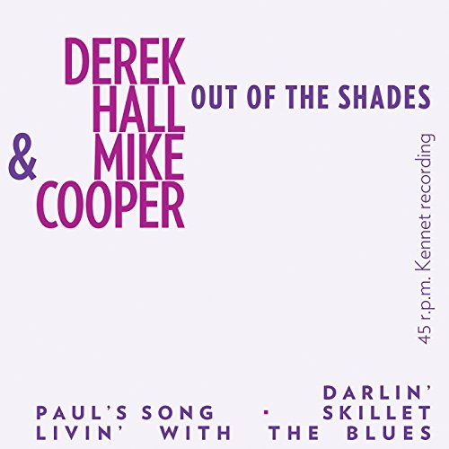 Cooper Mike Hall Derek Out Of The Shades