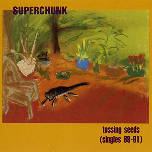 Superchunk Tossing Seeds (singles 1989 91