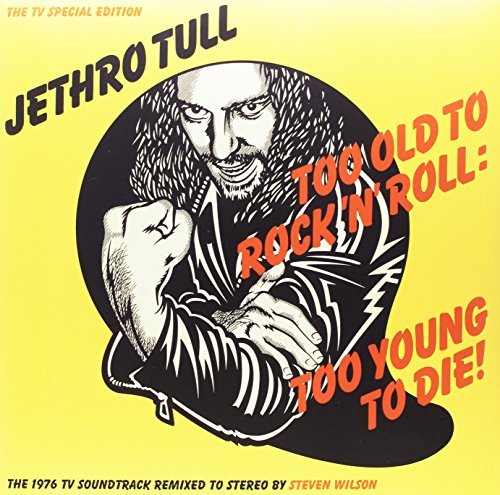 Jethro Tull Too Old To Rock 'n' Roll Too Young To Die! 180 Gram Vinyl