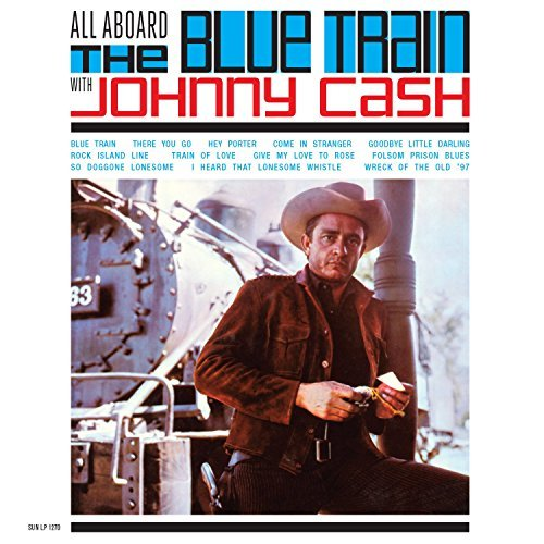 Johnny Cash All Aboard The Blue Train With Blue Vinyl