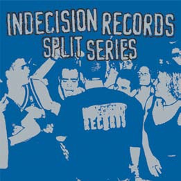 Indecision Records Split Serie Indecision Records Split Serie 2lp