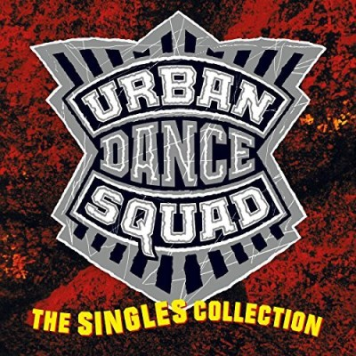 Urban Dance Squad Singles Collection