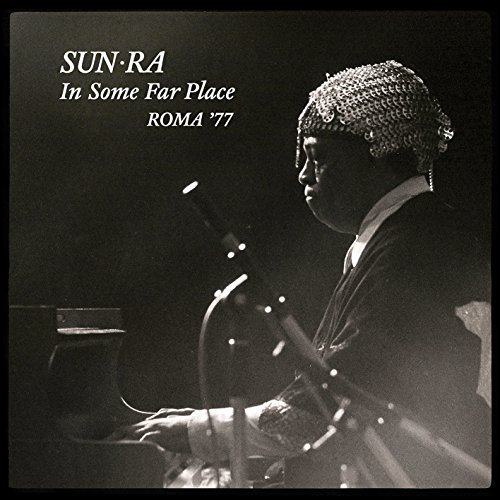 Sun Ra Sun Ra In Some Far Place Roma 2lp