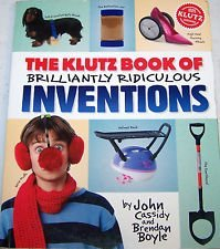 John Cassidy The Klutz Book Of Inventions