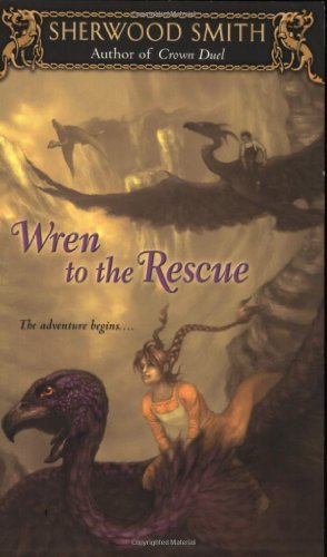 Sherwood Smith Wren To The Rescue Wren Books