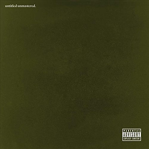 Kendrick Lamar Untitled Unmastered Explicit Version
