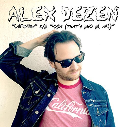 Alex Dezen California Iowa
